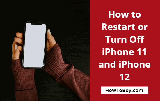 How to Restart or Turn Off iPhone 11 and iPhone 12