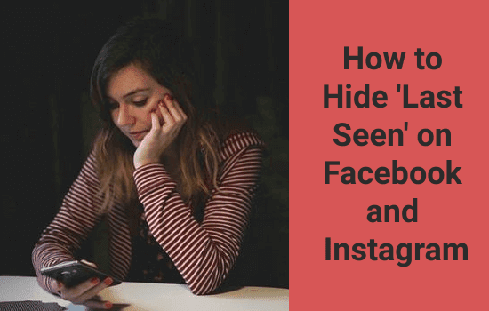 How-to-Hide-Last-Seen-on-Facebook-and-Instagram