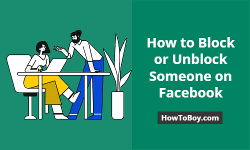How to Block or Unblock Someone on Facebook 1