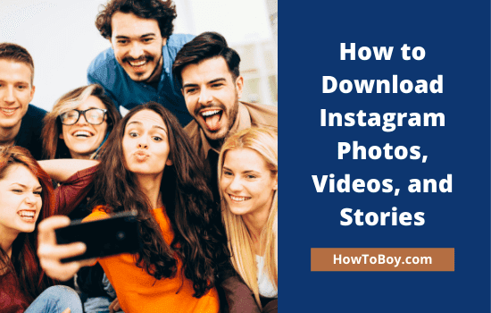 How to Download Instagram Photos, Videos, and Stories 1